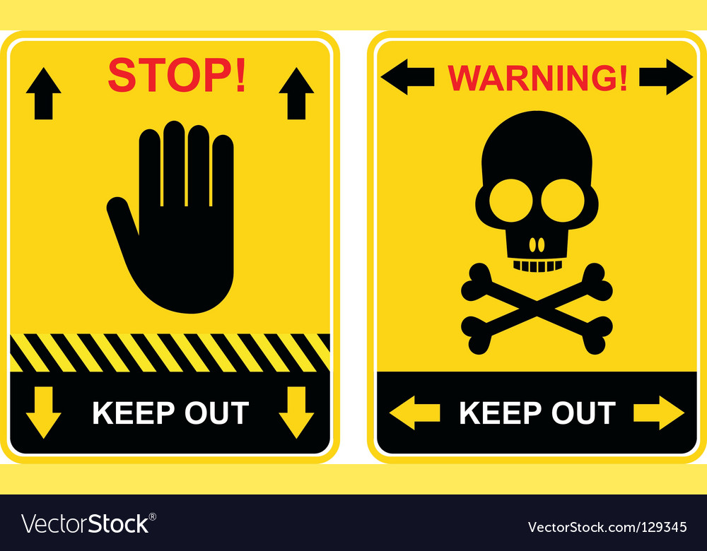 Stop keep out sign vector | Price: 1 Credit (USD $1)