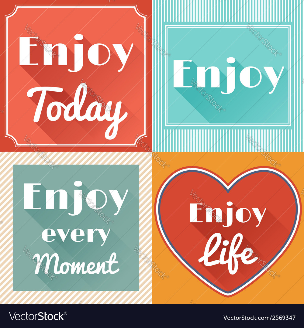 Set of enjoy life motivating retro cards design vector | Price: 1 Credit (USD $1)
