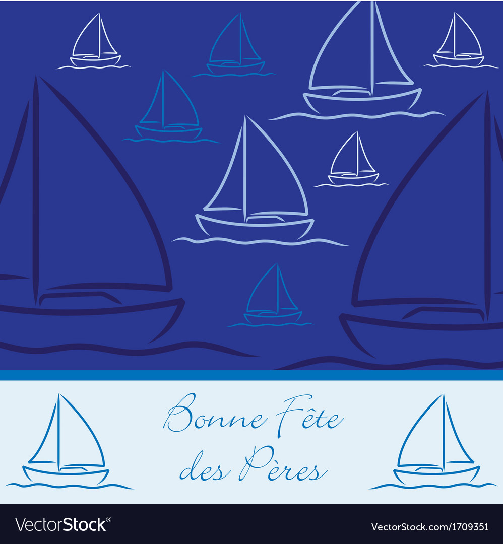 French yacht patterned happy fathers day card in vector | Price: 3 Credit (USD $3)