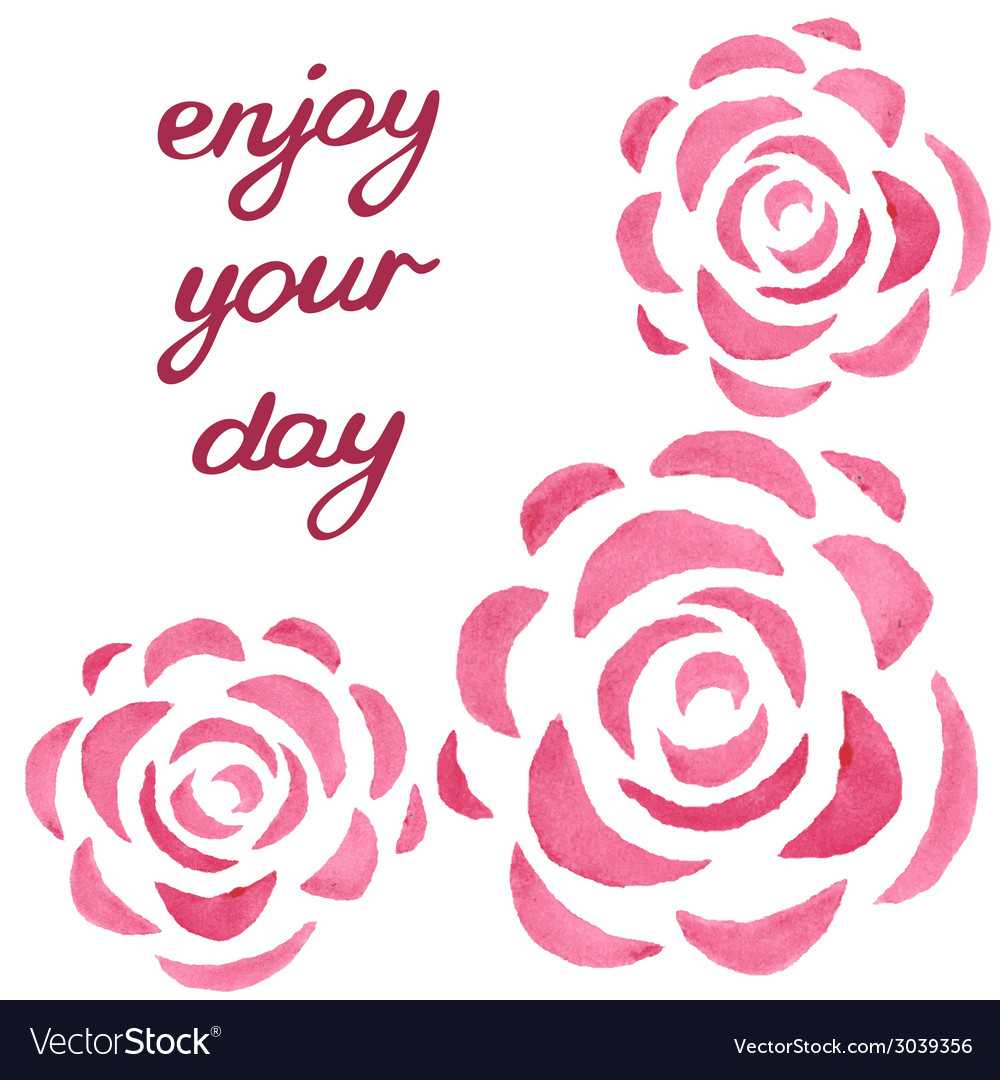 Motivational card with watercolor roses vector | Price: 1 Credit (USD $1)