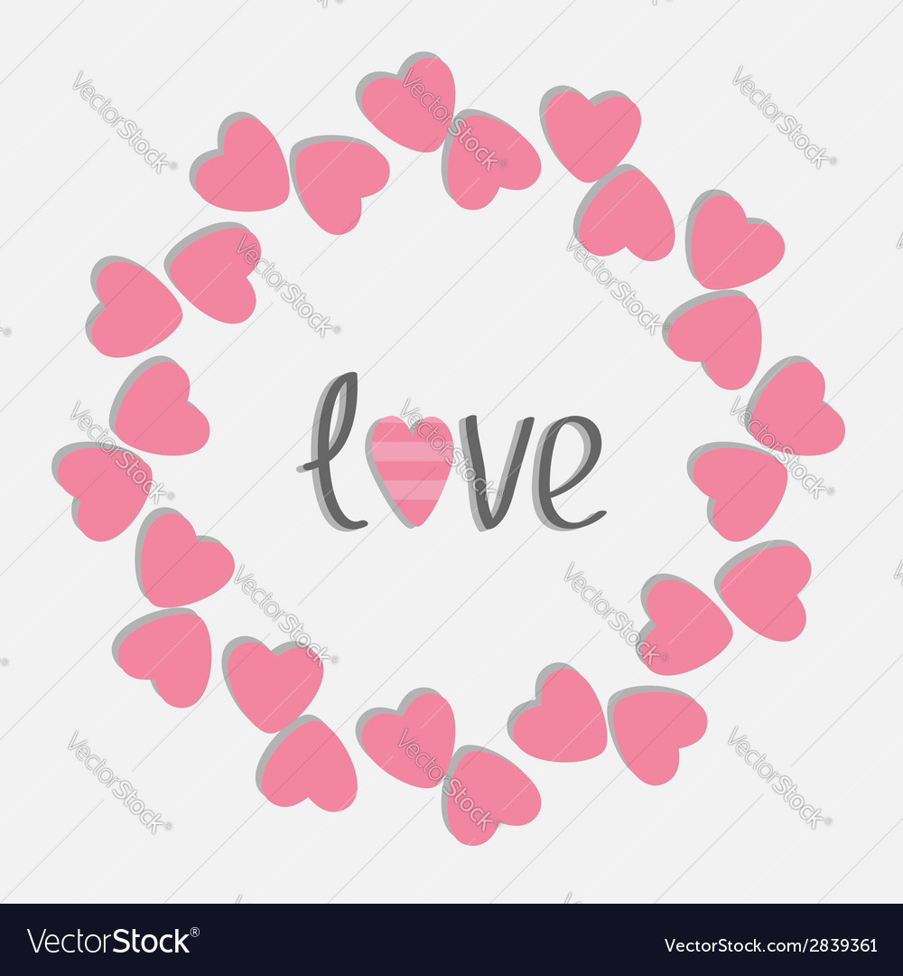 Round love frame with pink hearts isolated flat vector | Price: 1 Credit (USD $1)