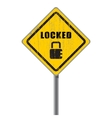 Locked old shabby road sign vector