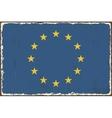 European union grunge flag vector