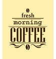 Fresh morning coffee banner vector