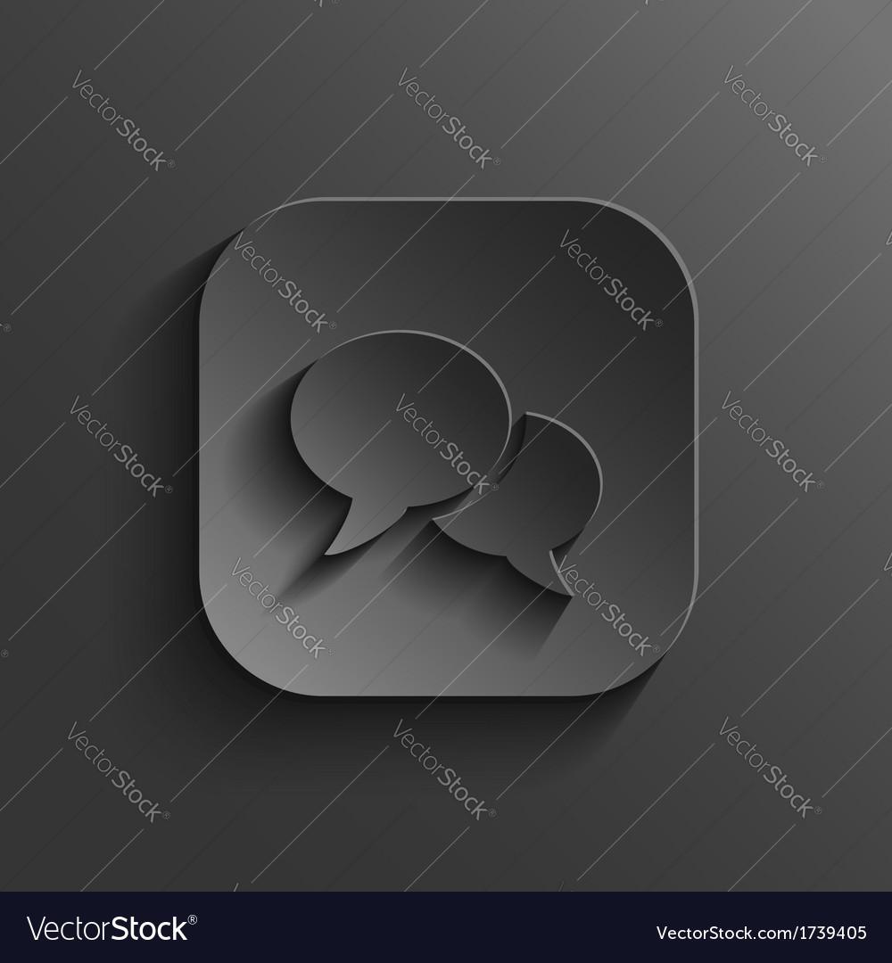 Speech icon - black app button vector   Price: 1 Credit (USD $1)