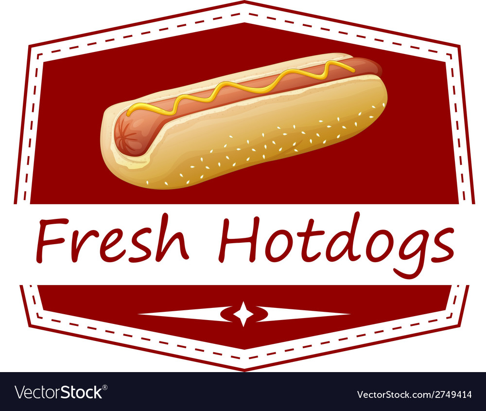 A fresh hotdog label vector | Price: 1 Credit (USD $1)