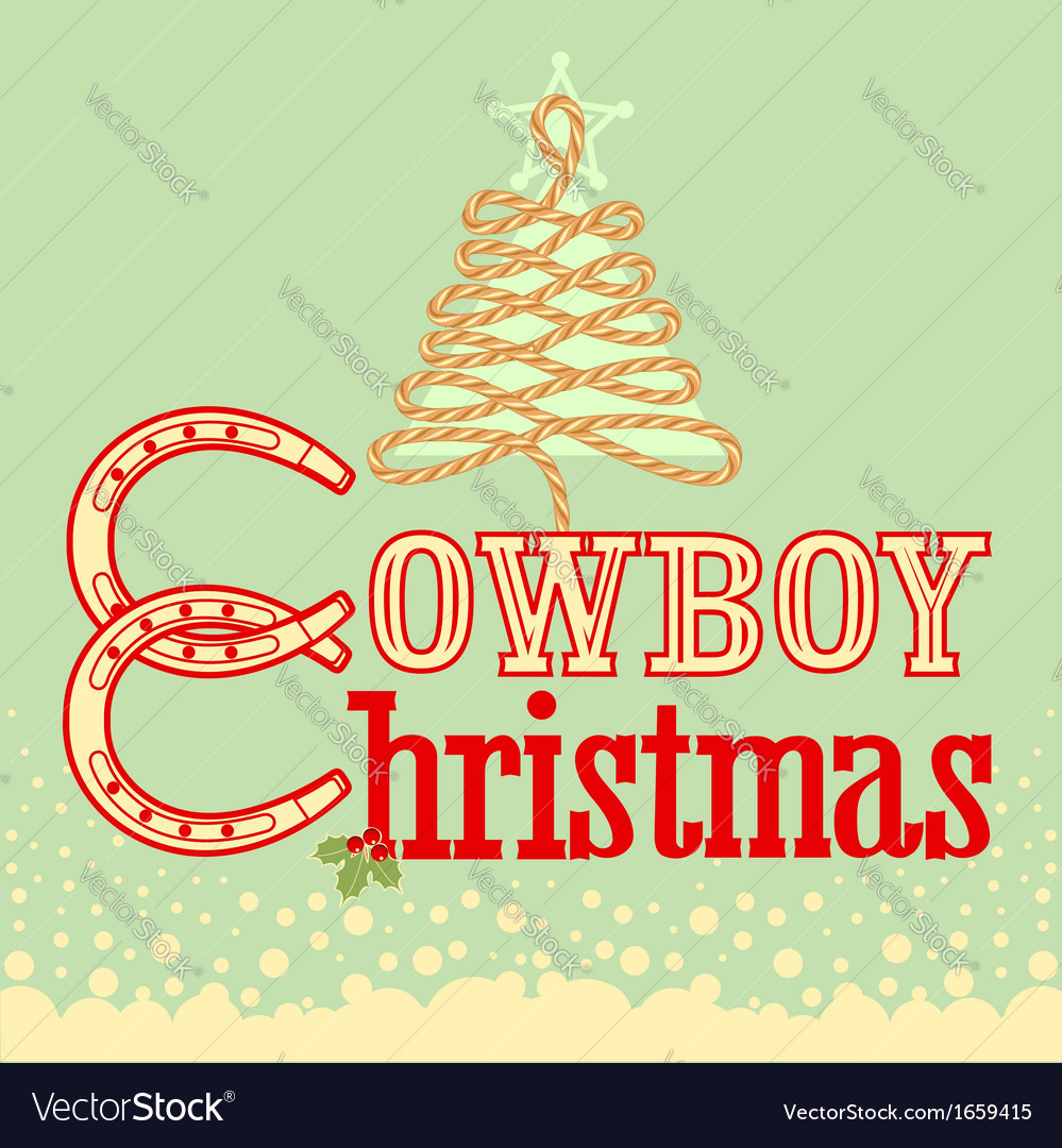 Cowboy christmas card with text and rope tree vector | Price: 1 Credit (USD $1)