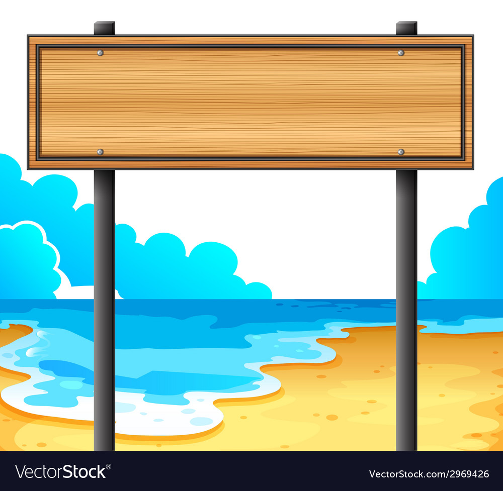 An empty wooden signboard at the beach vector | Price: 1 Credit (USD $1)