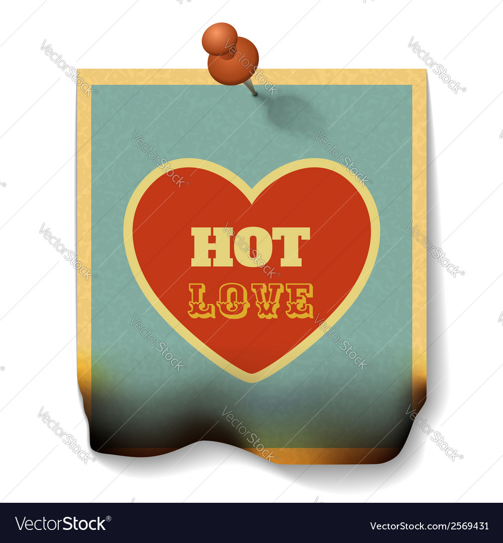 Hot love concept burnt paper card with heart shape vector | Price: 1 Credit (USD $1)