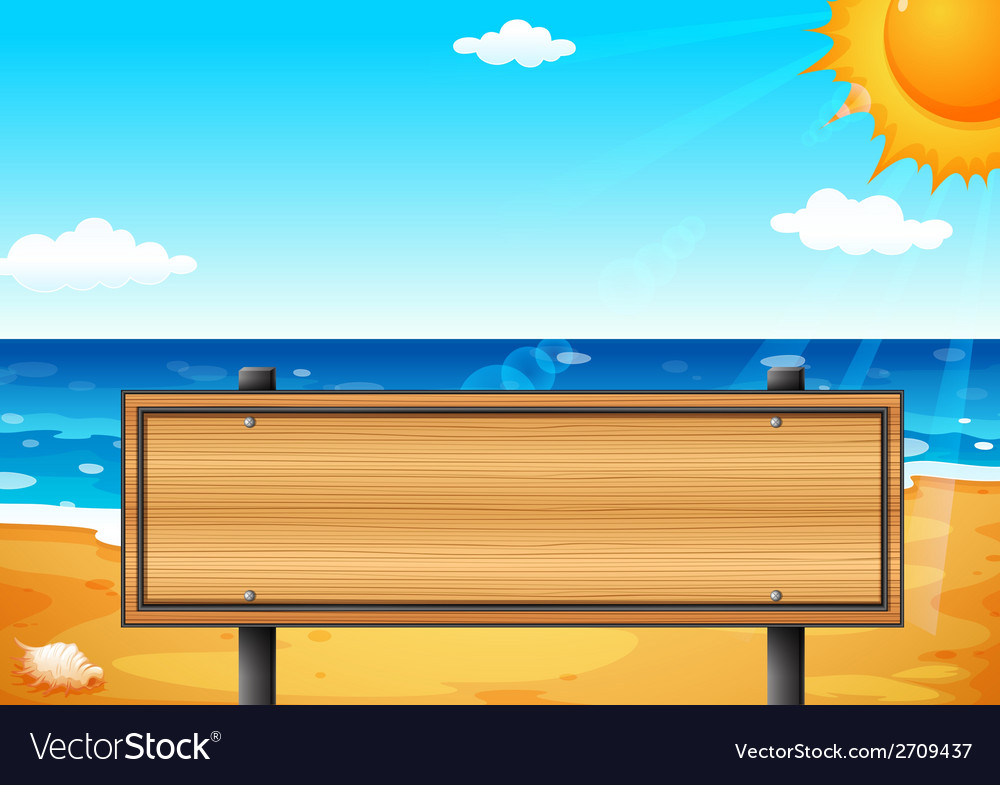 An empty wooden signage at the beach vector | Price: 1 Credit (USD $1)