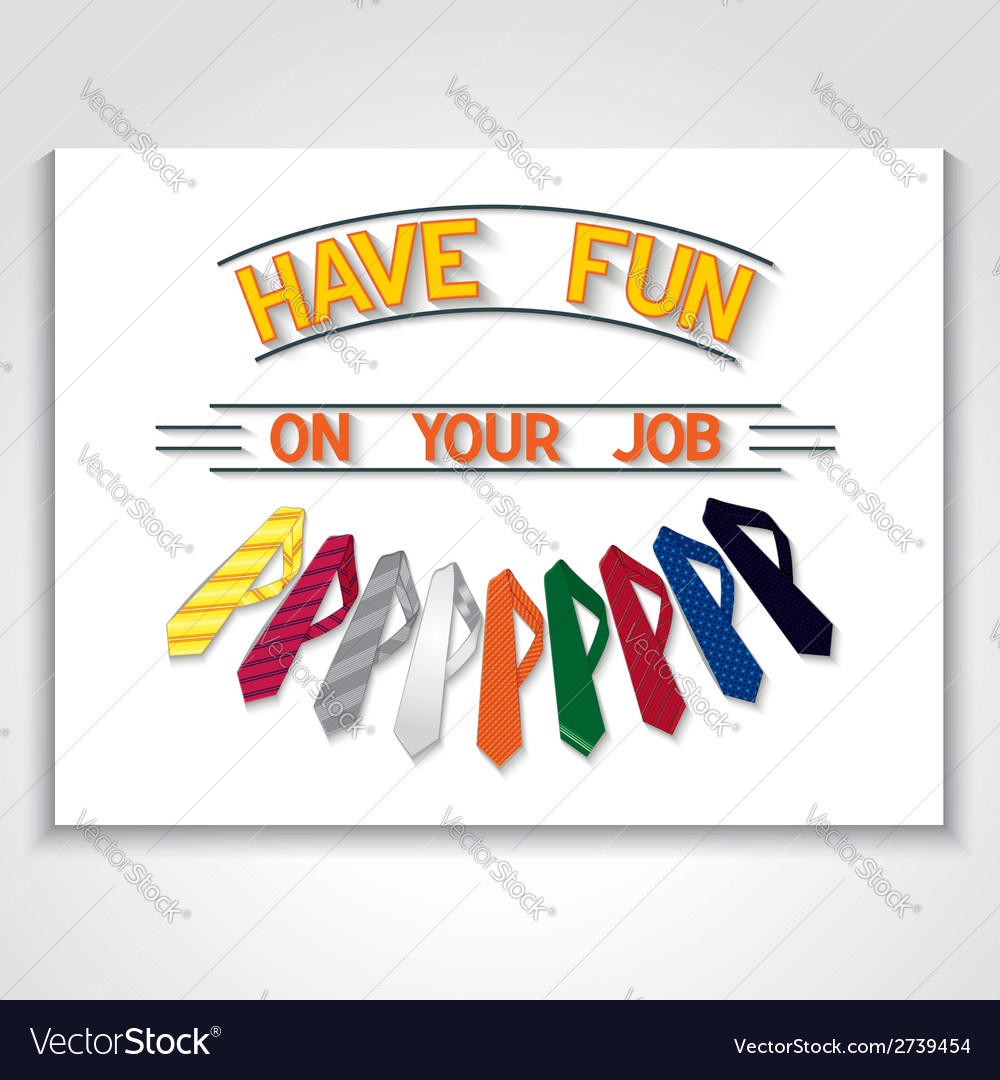 Fun poster about job vector | Price: 1 Credit (USD $1)