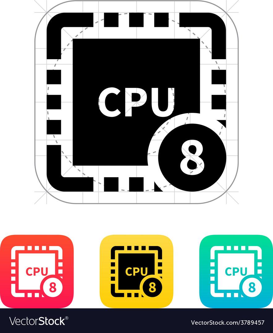 Eight core cpu icon vector   Price: 1 Credit (USD $1)