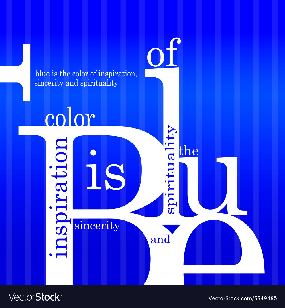 Blue is the color of inspiration sincerity and vector | Price: 1 Credit (USD $1)