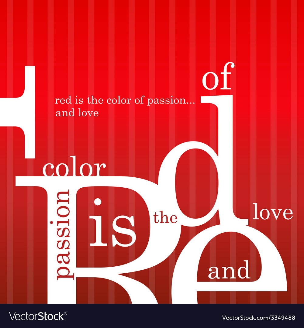 Red is the color of passion and love vector | Price: 1 Credit (USD $1)