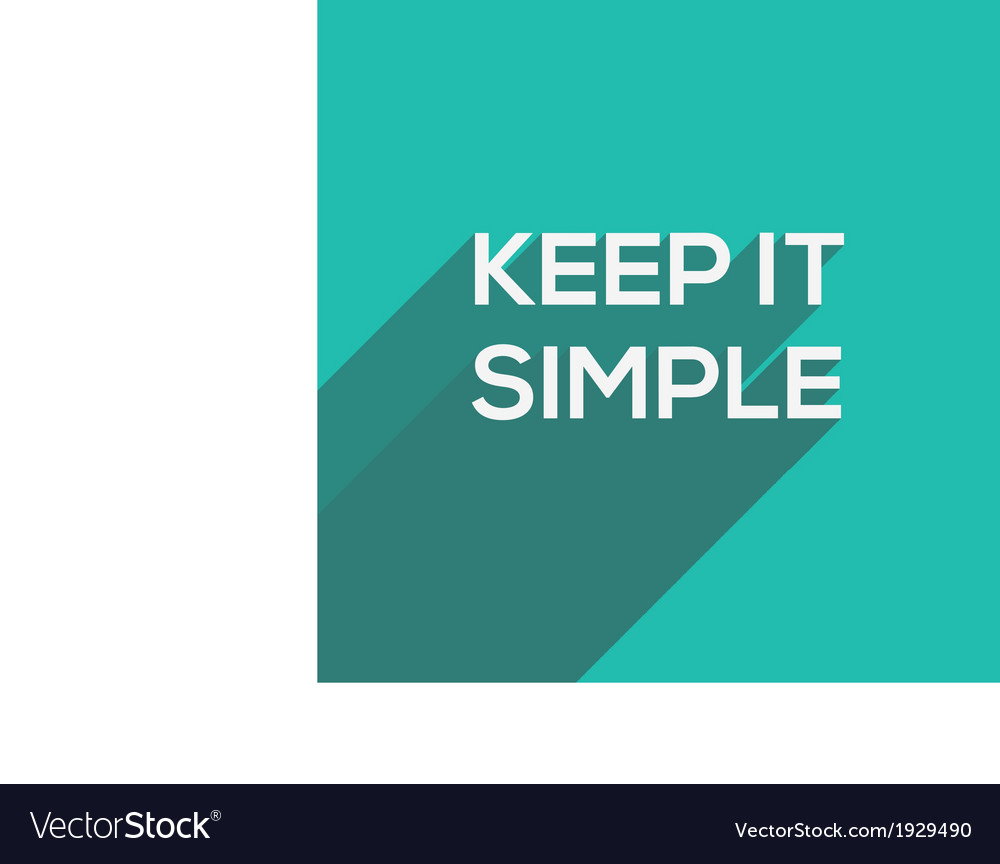 Keep it simple modern flat typography vector | Price: 1 Credit (USD $1)