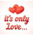 Realistic love sign with shadow vector