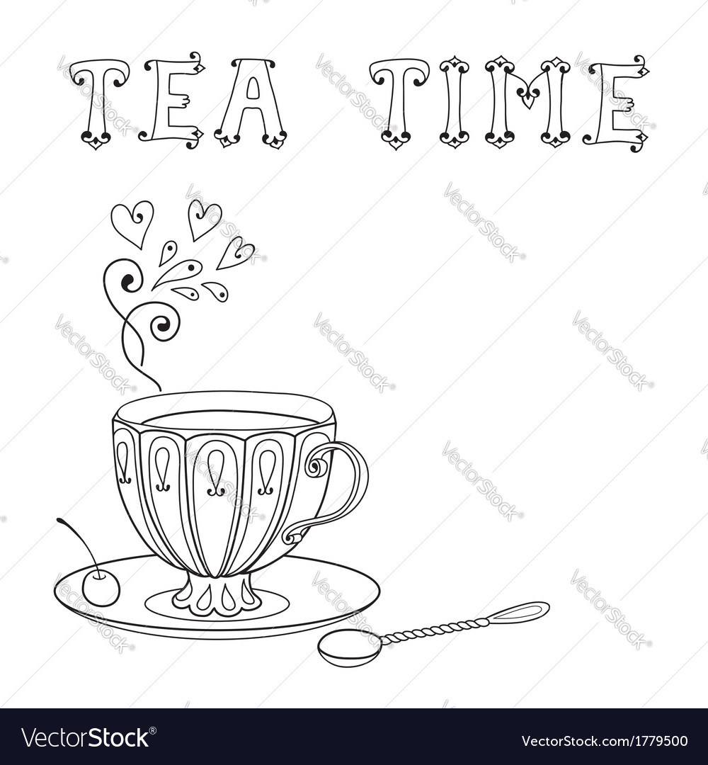 With a cup of tea and an inscription vector | Price: 1 Credit (USD $1)