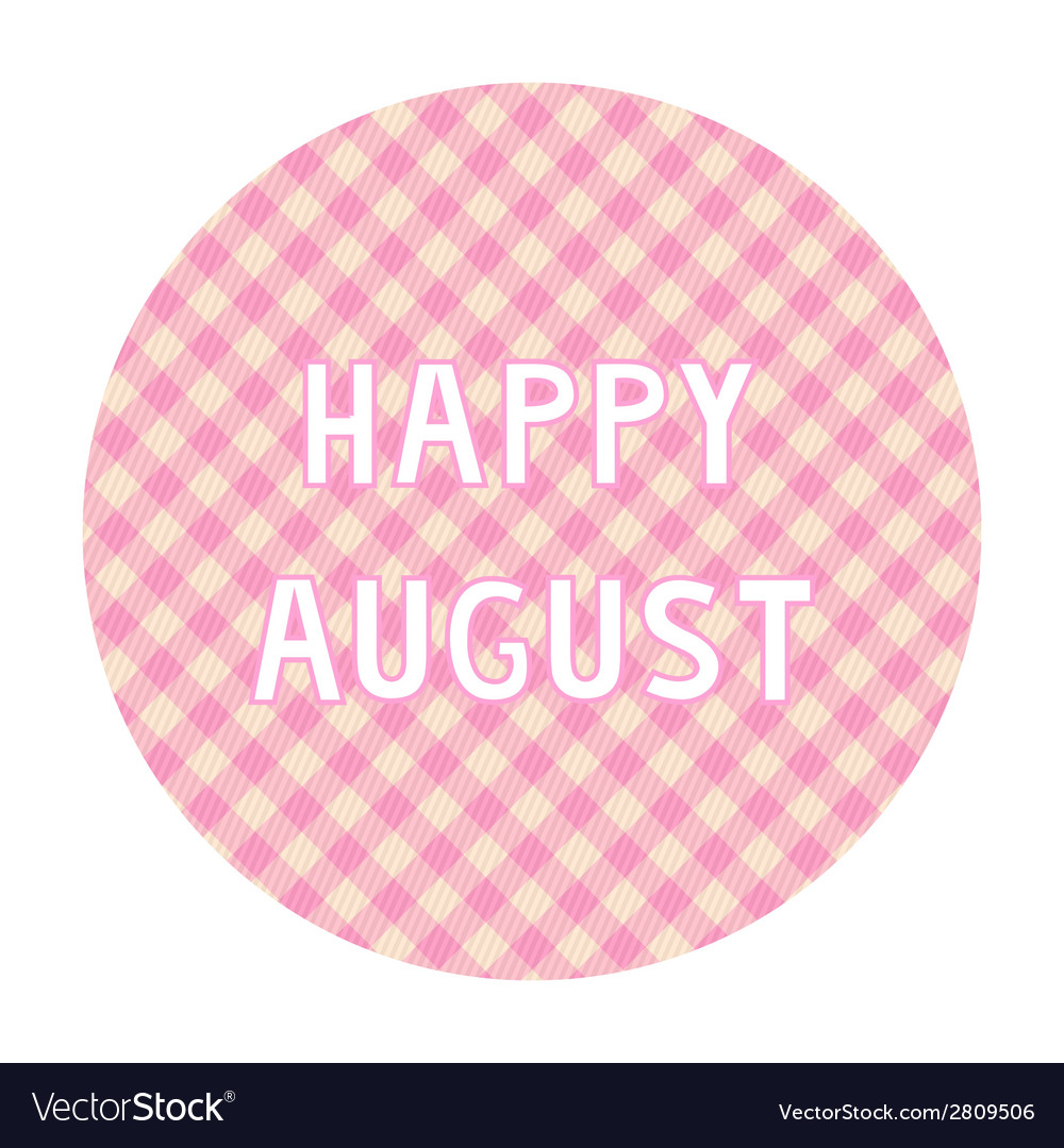 Happy august background4 vector | Price: 1 Credit (USD $1)