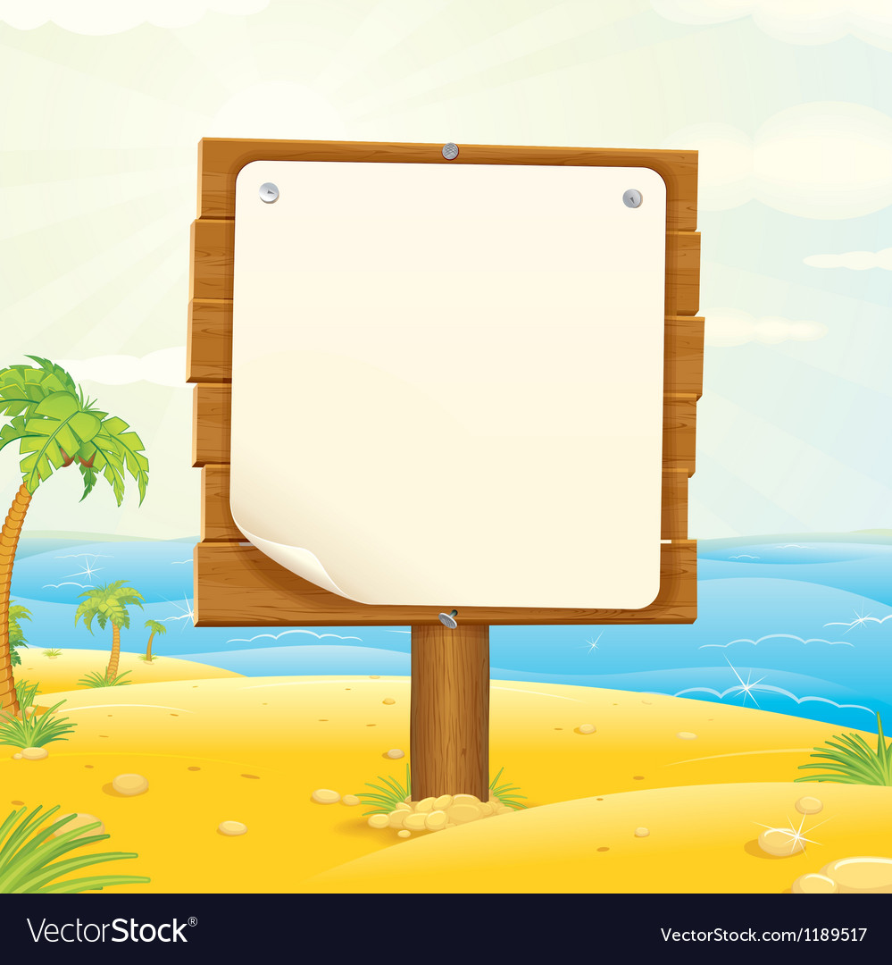 Wooden sign with blank paper on the tropical beach vector
