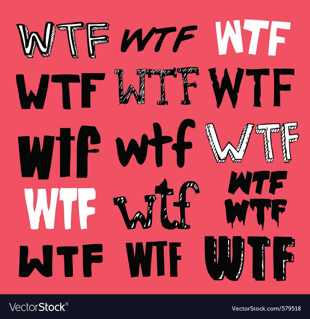 Wtf texting vector | Price: 1 Credit (USD $1)