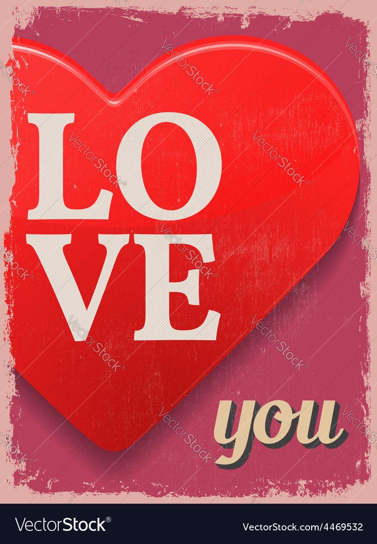 Valentines day poster retro vintage design love vector | Price: 1 Credit (USD $1)