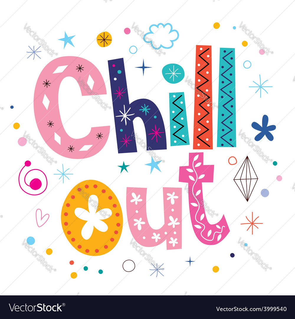 Chill out text typography lettering vector | Price: 1 Credit (USD $1)