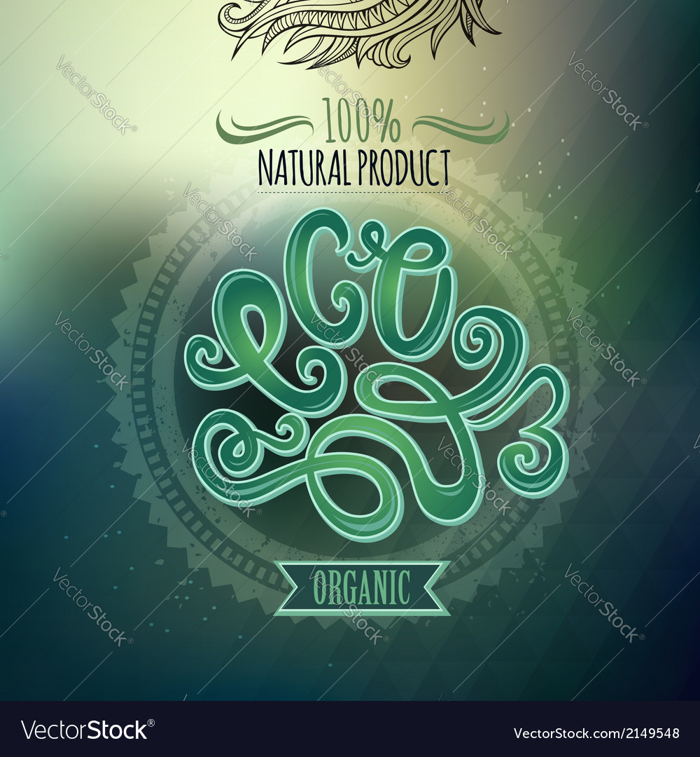 Blurred background eco hand lettering vector | Price: 1 Credit (USD $1)