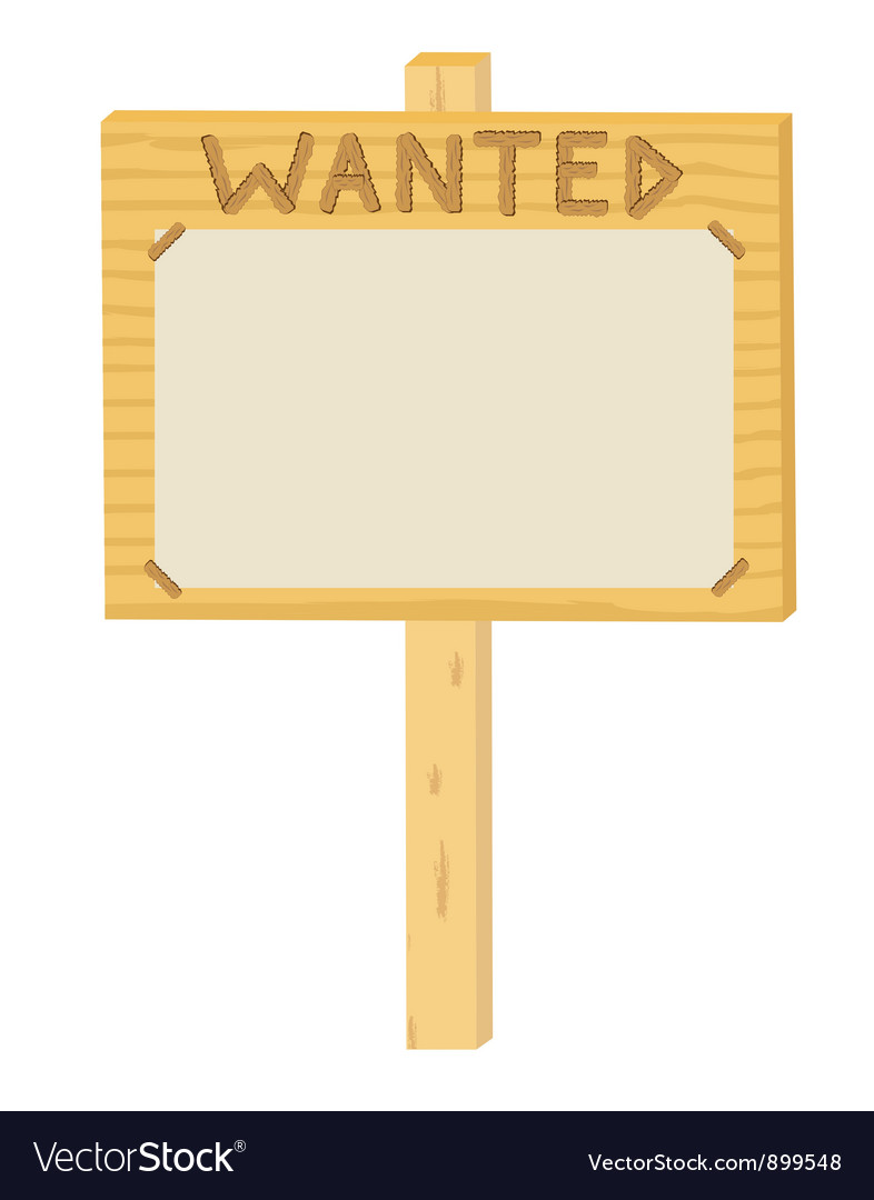 Wooden sign wanted vector | Price: 1 Credit (USD $1)