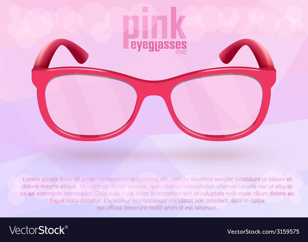 Pink eyeglasses for positive lifestyle vector | Price: 1 Credit (USD $1)
