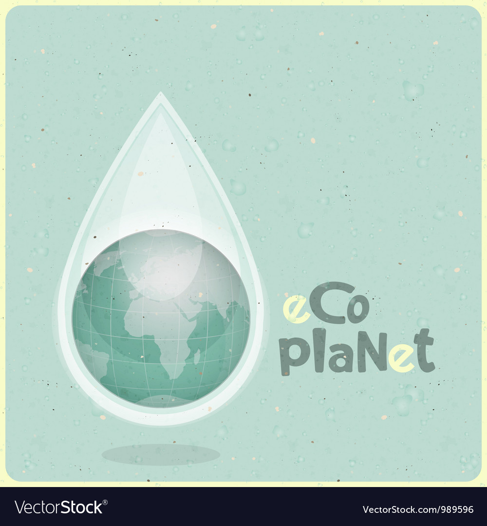 Ecology concept water planet vector | Price: 1 Credit (USD $1)