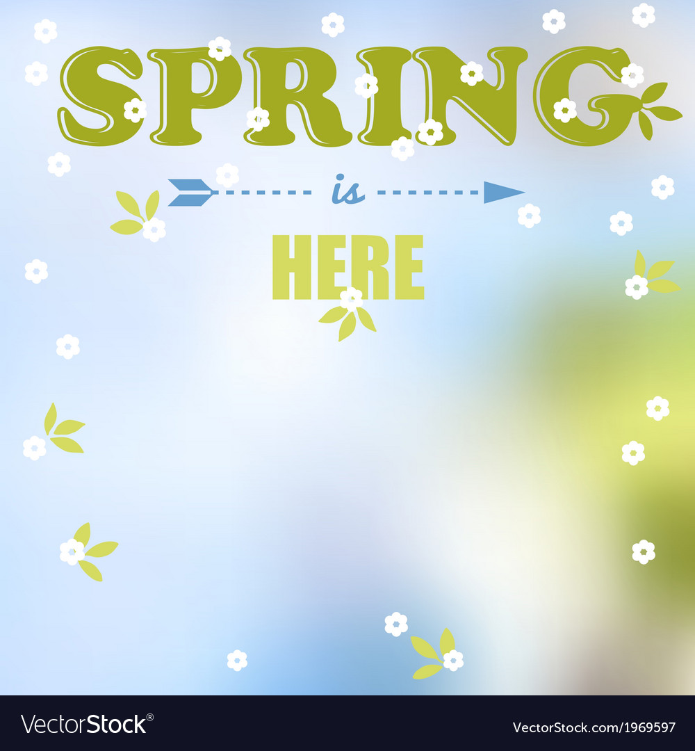 Spring is here words vector | Price: 1 Credit (USD $1)