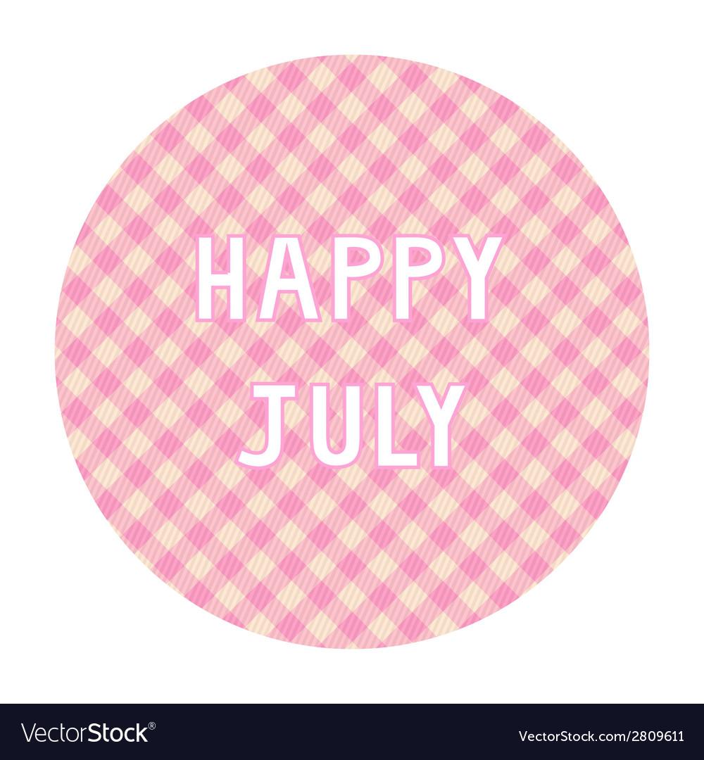 Happy july background4 vector | Price: 1 Credit (USD $1)