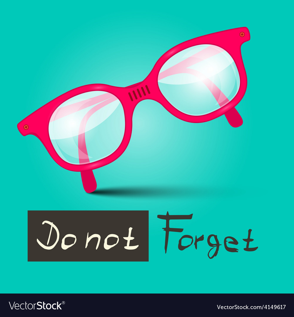 Do not forget with glasses on retro blue bac vector | Price: 1 Credit (USD $1)