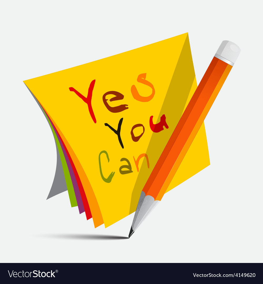 Yes you can slogan - title on papers with pencil vector | Price: 1 Credit (USD $1)