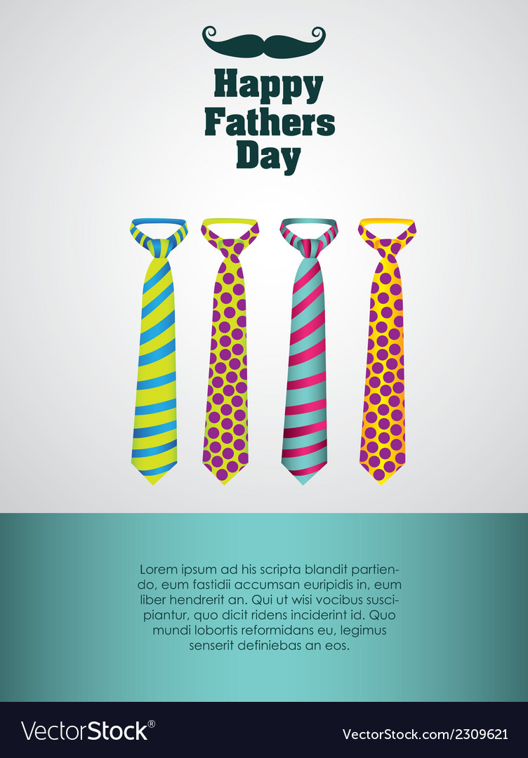 Happy fathers day holiday card with ties vector | Price: 1 Credit (USD $1)