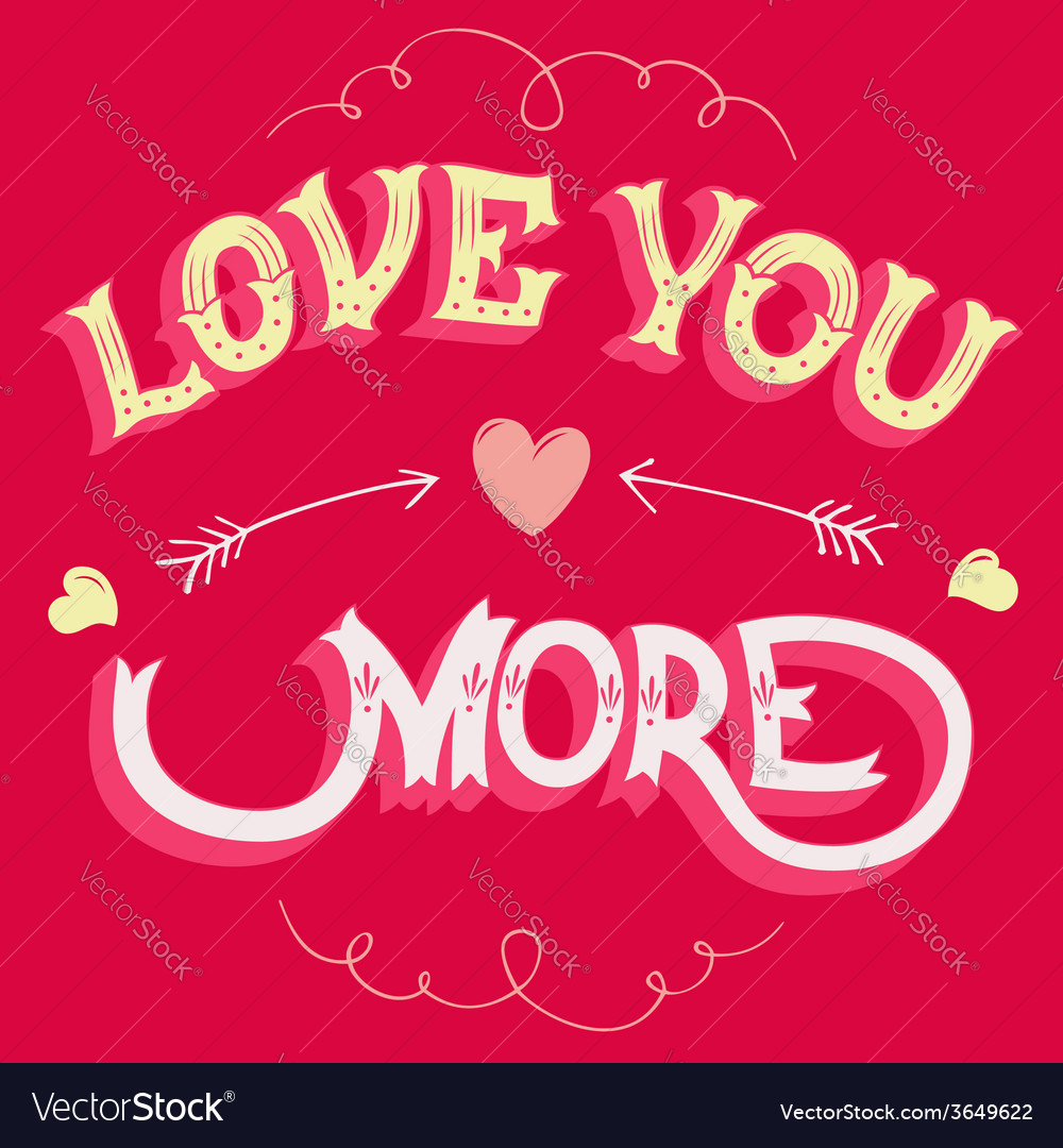 Love you more greeting card vector | Price: 1 Credit (USD $1)