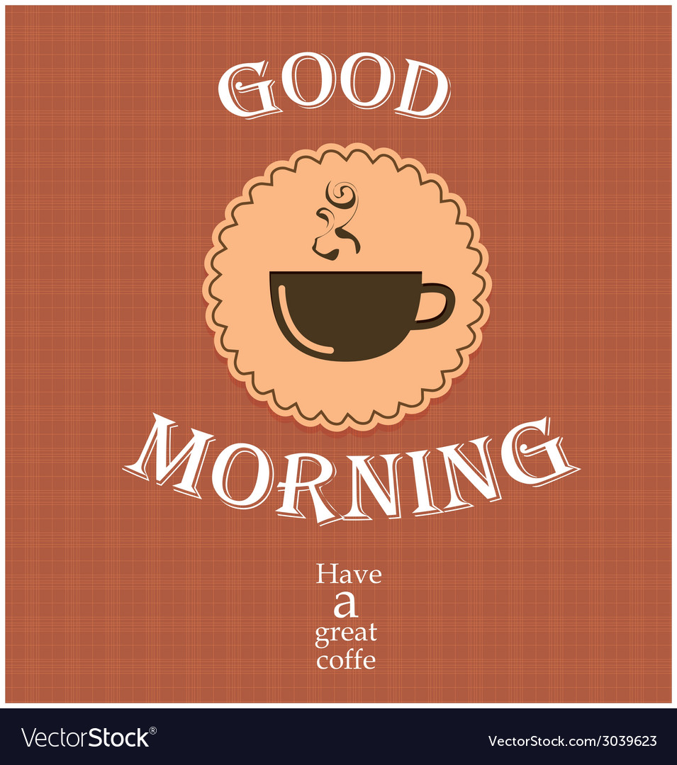 Good morning coffee vector | Price: 1 Credit (USD $1)