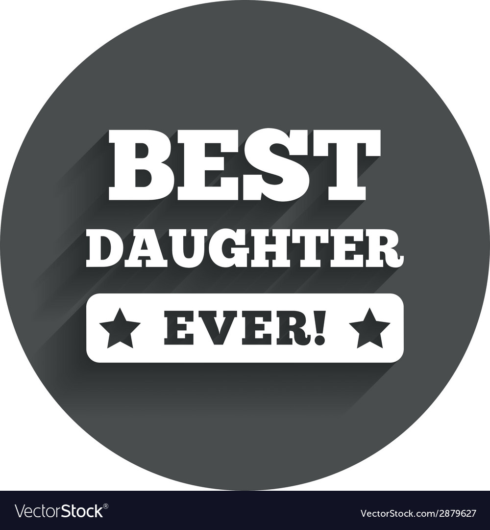 Best daughter ever sign icon award symbol vector | Price: 1 Credit (USD $1)
