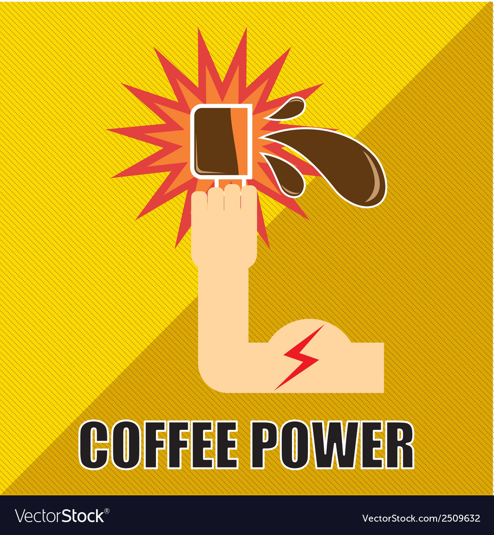 Coffee power vector | Price: 1 Credit (USD $1)