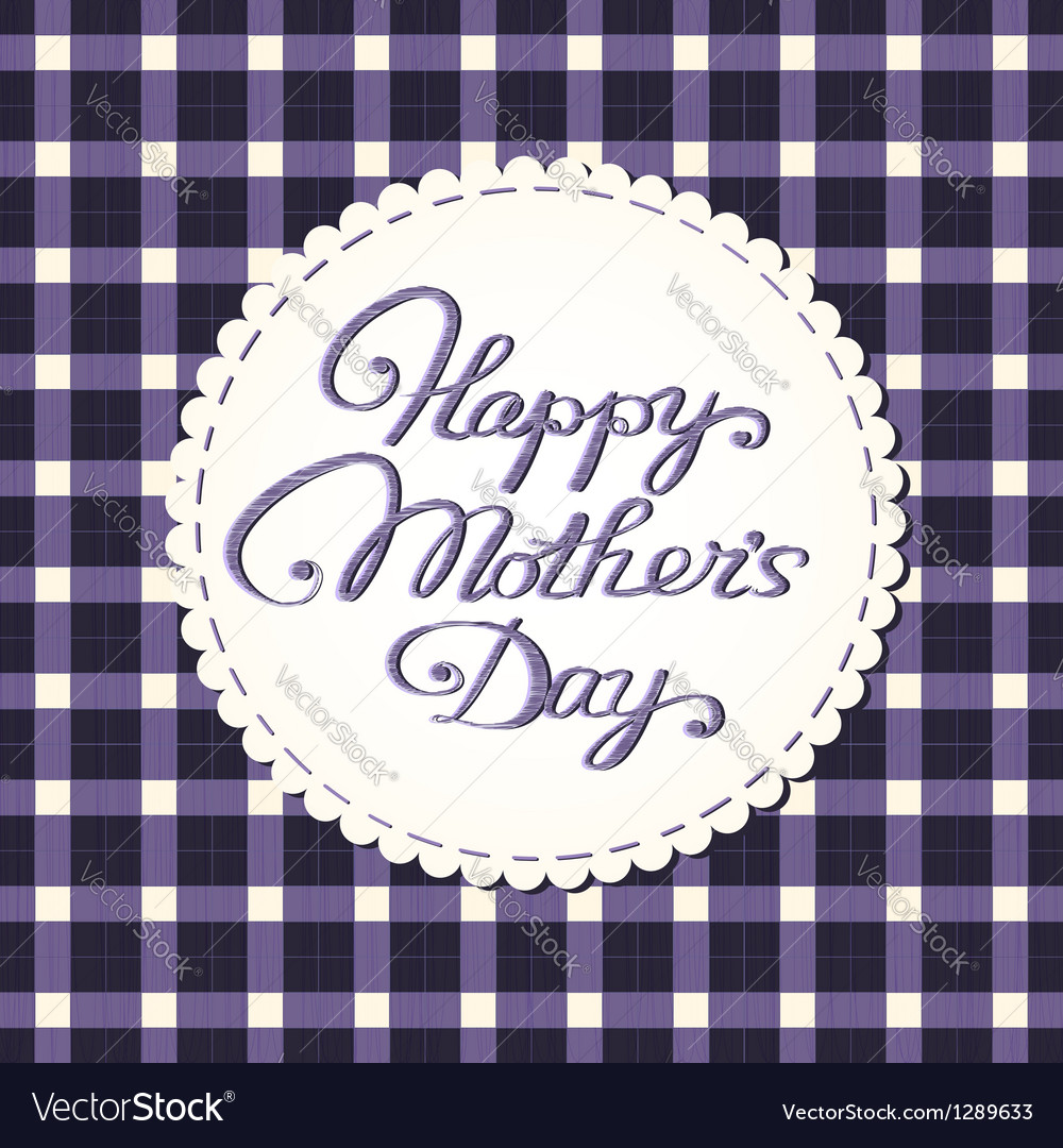 Happy mothers day card embroidered letters vector | Price: 1 Credit (USD $1)