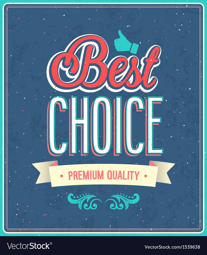 Best choice typographic design vector | Price: 1 Credit (USD $1)