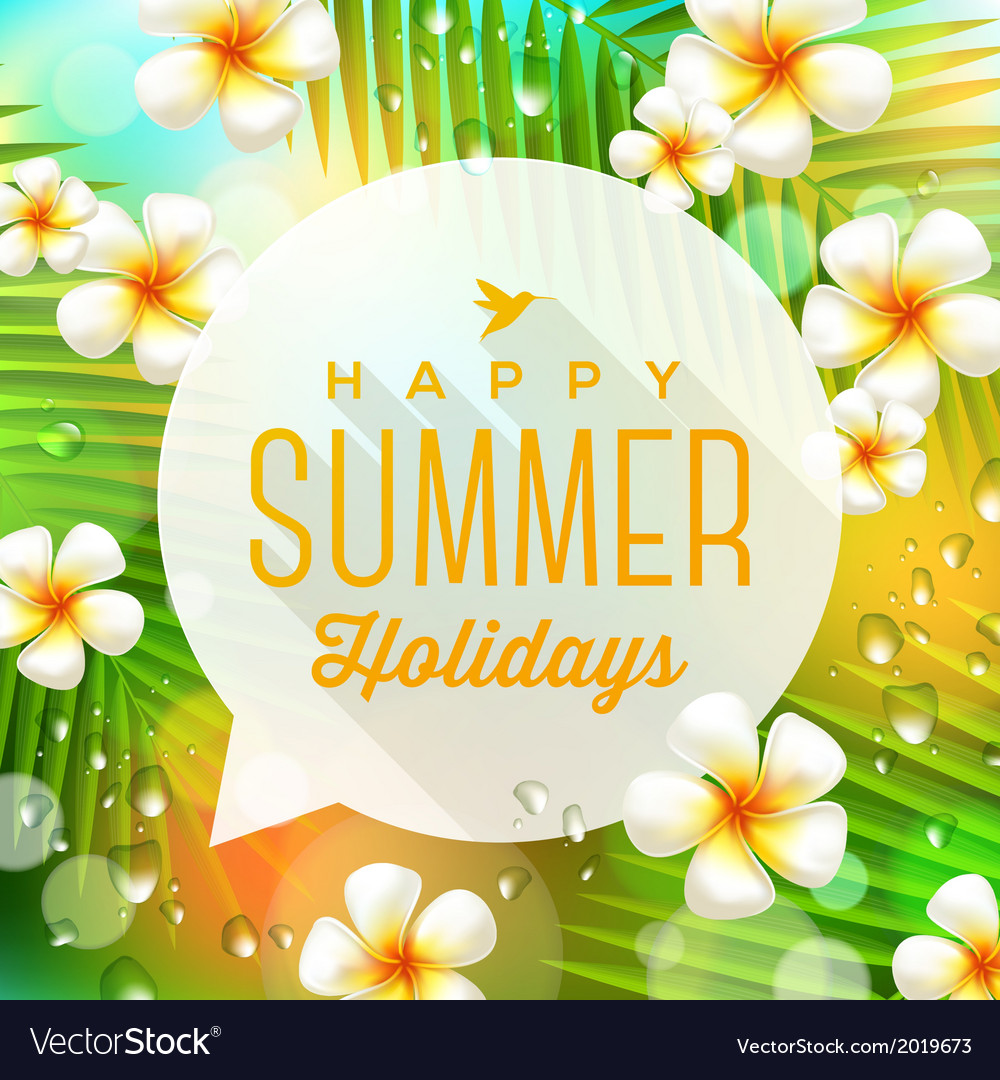 Speech bubble with summer holidays greeting vector | Price: 1 Credit (USD $1)