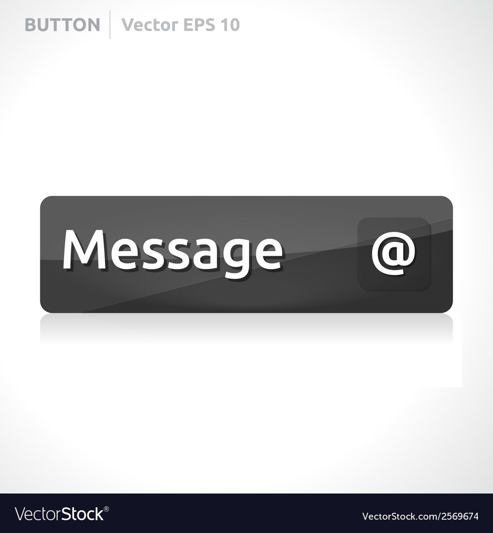 Message button template vector | Price: 1 Credit (USD $1)