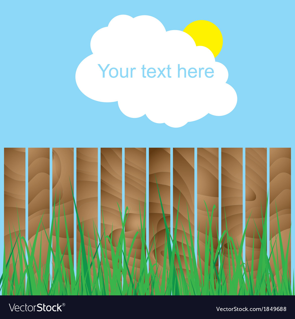 Fence wood grass cloud sun sign here your text vector   Price: 1 Credit (USD $1)