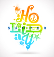 Summer holidays multicolored type design vector