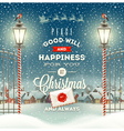 Christmas greeting type design with street lantern vector