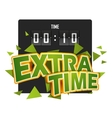 Extratime football with scoreboard vector
