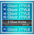 Set of transparent glass graphic styles vector
