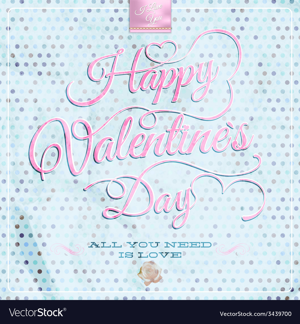 Happy valentines day - lettering eps 10 vector | Price: 1 Credit (USD $1)
