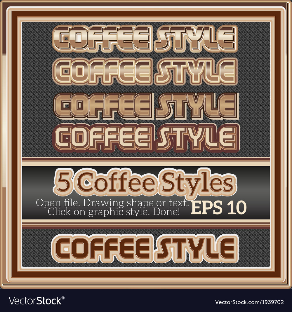 Set of various coffee graphic styles for design vector | Price: 1 Credit (USD $1)